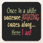 "I am Amazing Funny Motivational Quote Square Paper Coaster<br><div class=""desc"">I am Amazing Funny Motivational Quote</div>"