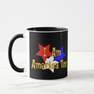 I Am America Too Mug