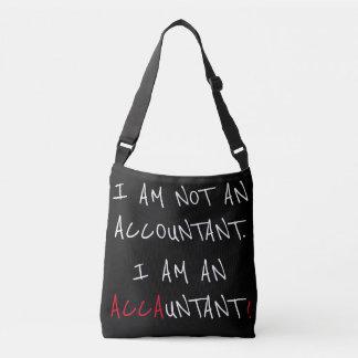 """I Am An ACCAUNTANT"" Crossbody Bag"