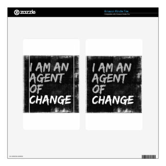 I Am An Agent of Change Decals For Kindle Fire