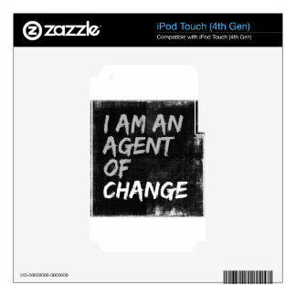 I Am An Agent of Change iPod Touch 4G Decals