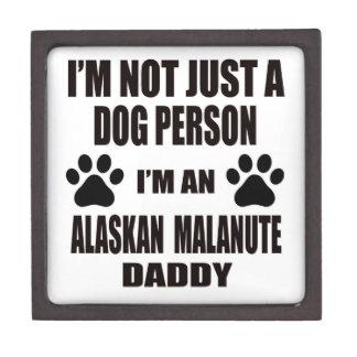 I am an Alaskan Malamute Daddy Premium Trinket Boxes
