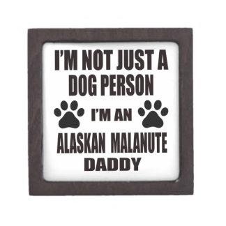 I am an Alaskan Malamute Daddy Premium Keepsake Boxes
