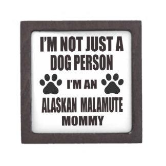 I am an Alaskan Malamute Mommy Premium Trinket Boxes