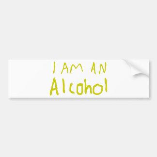 I Am an Alcohol Bumper Sticker