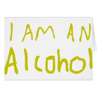 I Am an Alcohol Card
