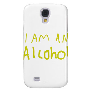 I Am an Alcohol Samsung Galaxy S4 Covers
