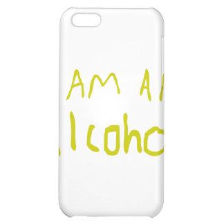 I Am an Alcohol iPhone 5C Cover