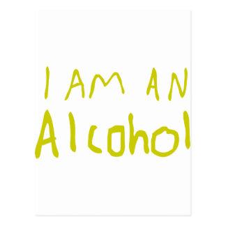 I Am an Alcohol Postcard