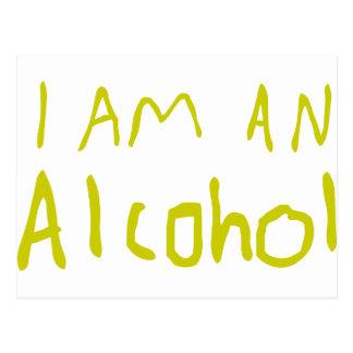 I Am an Alcohol Post Card