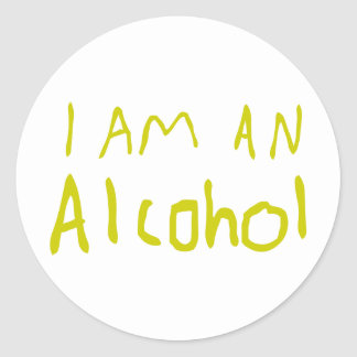 I Am an Alcohol Sticker