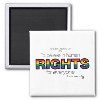 I am an ally 2 inch square magnet