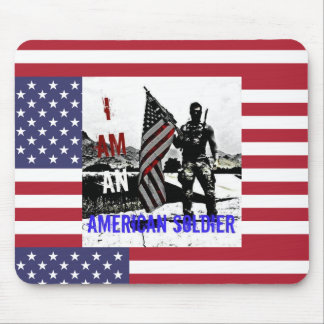 I AM AN AMERICAN SOLDIER MOUSE PAD