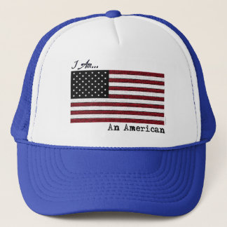 I AM An American Trucker Hat