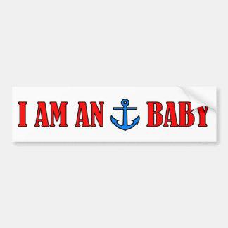 I Am An Anchor Baby Bumper Sticker