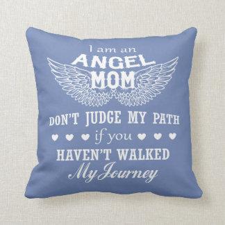 I Am An Angel Mom Throw Pillow