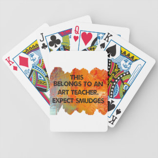 I am an art teacher. Expect Smudges. Bicycle Playing Cards