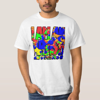 I AM AN ARTIST! and I believe it. T-Shirt