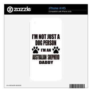 I am an Australian Shepherd Daddy Skin For iPhone 4S