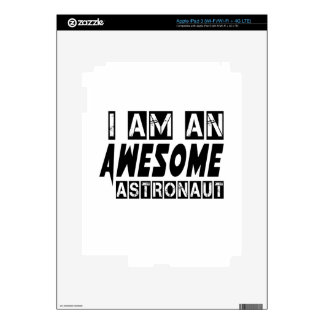 I am an Awesome Astronaut. iPad 3 Decals