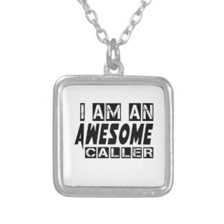 I am an Awesome Caller Square Pendant Necklace