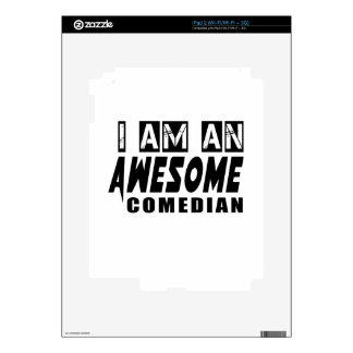 I am an Awesome COMEDIAN Decals For iPad 2