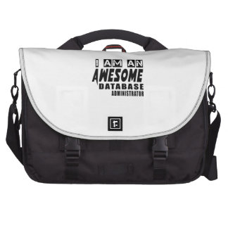 I am an Awesome Database administrator Computer Bag