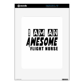 I am an Awesome FLIGHT NURSE. Skin For The iPad
