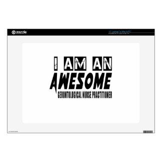 I am an Awesome GERONTOLOGICAL NURSE PRACTITIONER. Laptop Decals