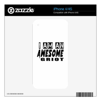 I am an Awesome GRIOT. Decals For The iPhone 4S