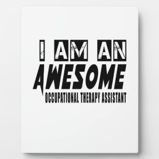I AM AN AWESOME OCCUPATIONAL THERAPY DISPLAY PLAQUES