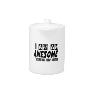 I AM AN AWESOME OCCUPATIONAL THERAPY