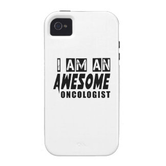 I AM AN AWESOME ONCOLOGIST VIBE iPhone 4 COVERS