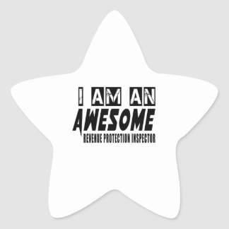 I AM AN AWESOME REVENUE PROTECTION INSPECTOR STAR STICKER