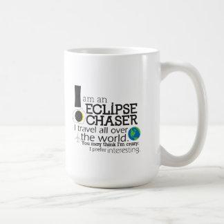 I am an eclipse chaser Coffee Mug