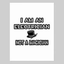 I Am An Electrician ... Not A Magician Postcard