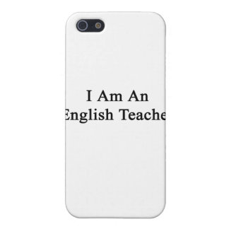 I Am An English Teacher Case For iPhone 5