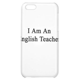 I Am An English Teacher iPhone 5C Cover