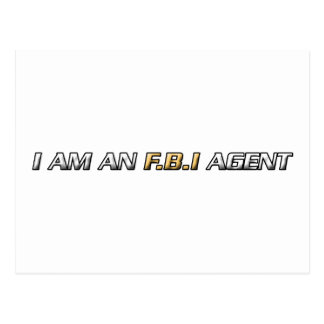 I am an FBI agent Postcard