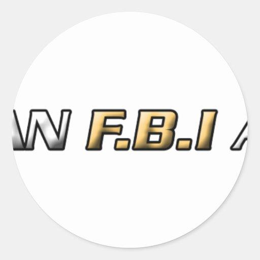 I am an FBI agent Stickers
