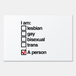 I am an LGBT Person Lawn Sign