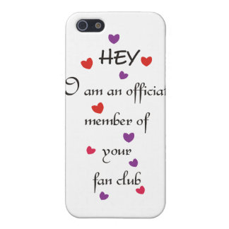 I am an official member of your fan club iPhone SE/5/5s case
