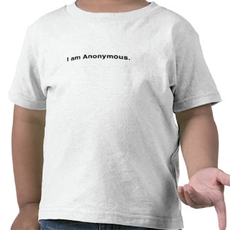I am Anonymous T-shirts