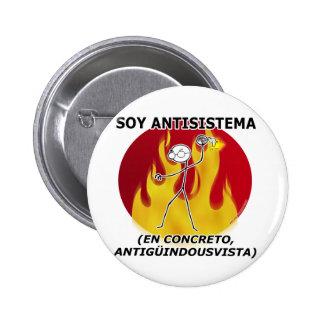 I am anti-system… 2 inch round button