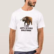 I Am Anti-Wolly Bullying! T-Shirt