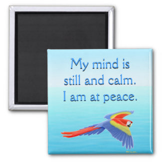 I am at Peace Affirmation Magnet
