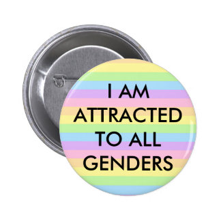 I am attracted to all genders button