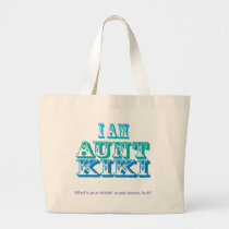 I am Aunt Kiki Large Tote Bag