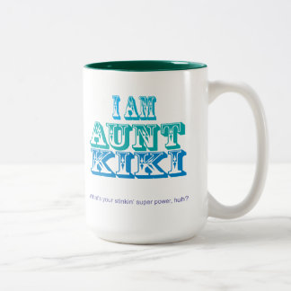 I am Aunt Kiki Two-Tone Coffee Mug