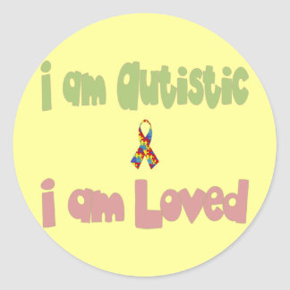 I am Autistic and Loved Classic Round Sticker